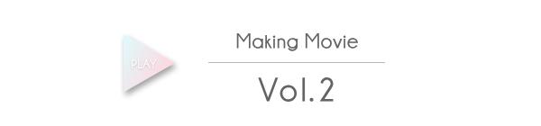 Making Movie Vol.2