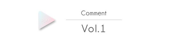 Comment Vol.1